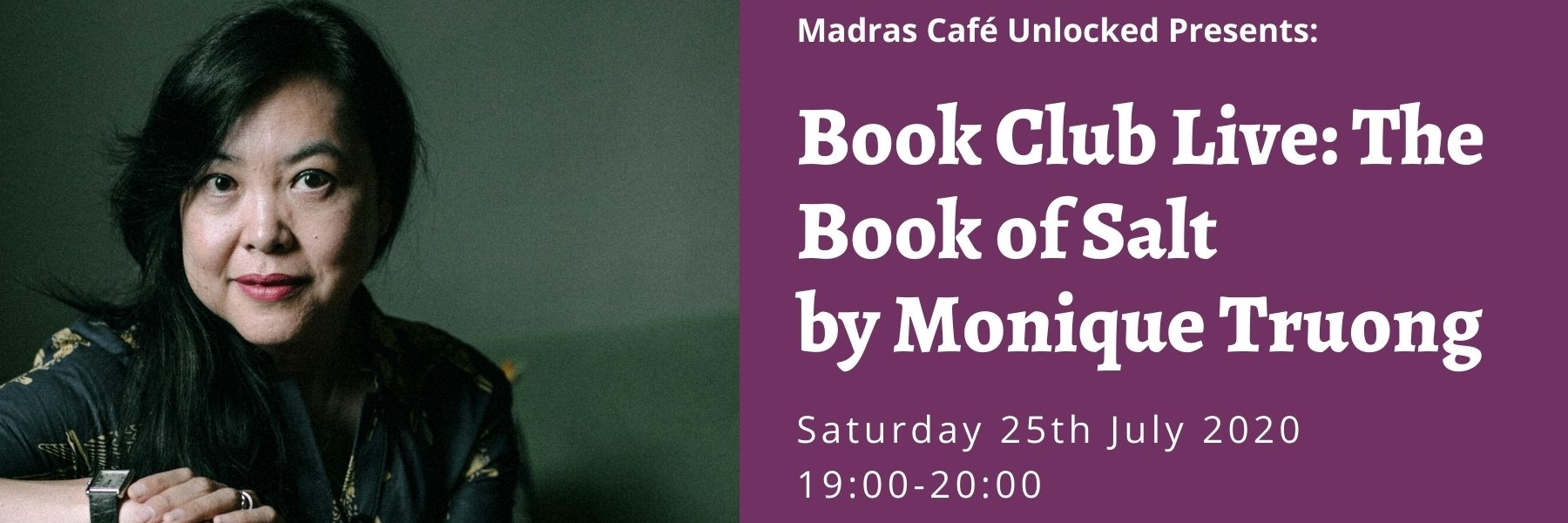 Madras Cafe Unlocked 2020: Book Club Live Online: The Book of Salt by Monique Truong
