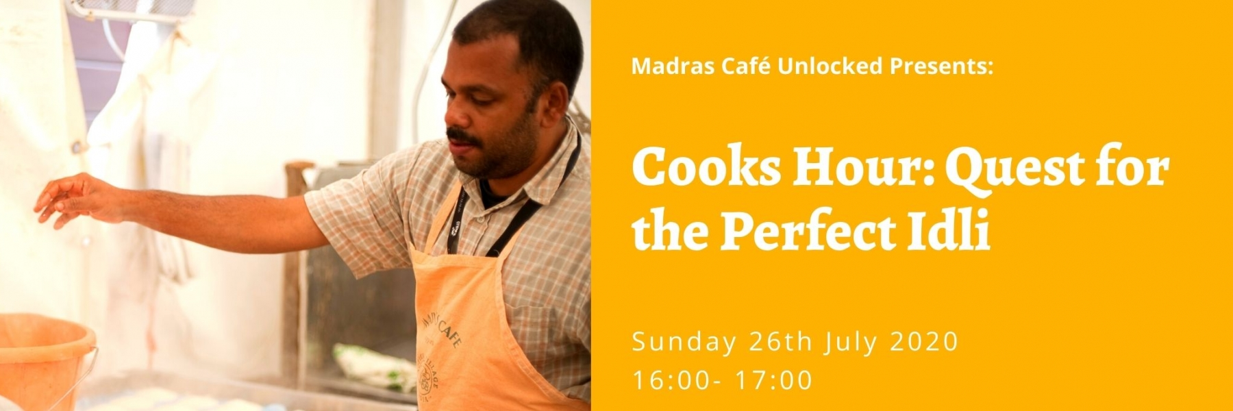 Madras Cafe Unlocked 2020: Cooks Hour: Quest for the Perfect Idli