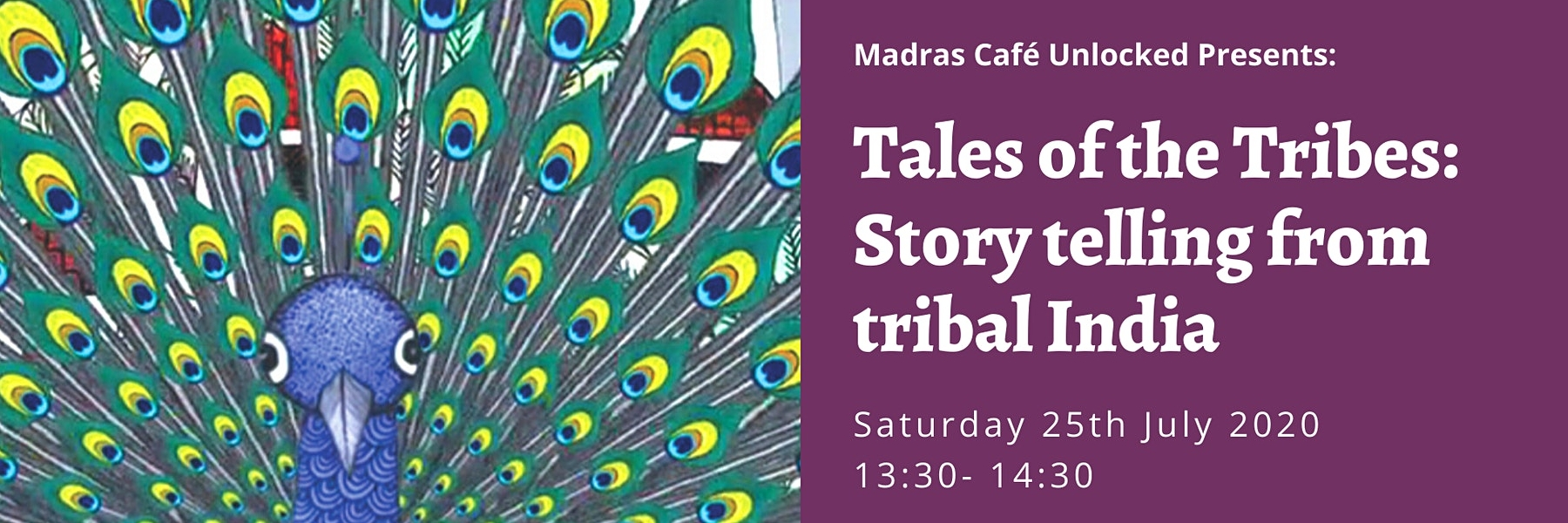 Madras Cafe Unlocked 2020: Tales of the Tribes: Story telling from India