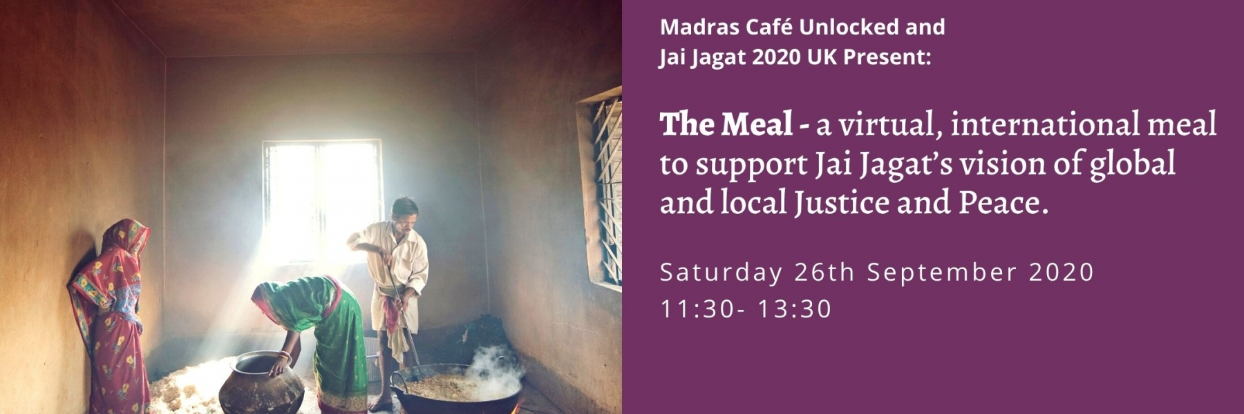 The Meal a virtual, international meal to support Jai Jagat's vision of global and local Justice and Peace